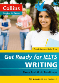 Get Ready For IELTS Writing - Collins
