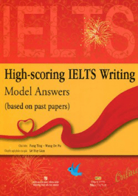 High-Scoring IELTS Writing - Model Answers
