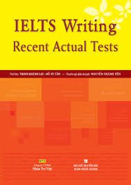 IELTS Writing Recent Actual Tests
