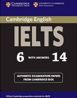 Cambridge IELTS Test 6-14