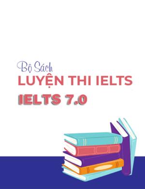 tài liệu luyện thi IELTS dành cho band 7